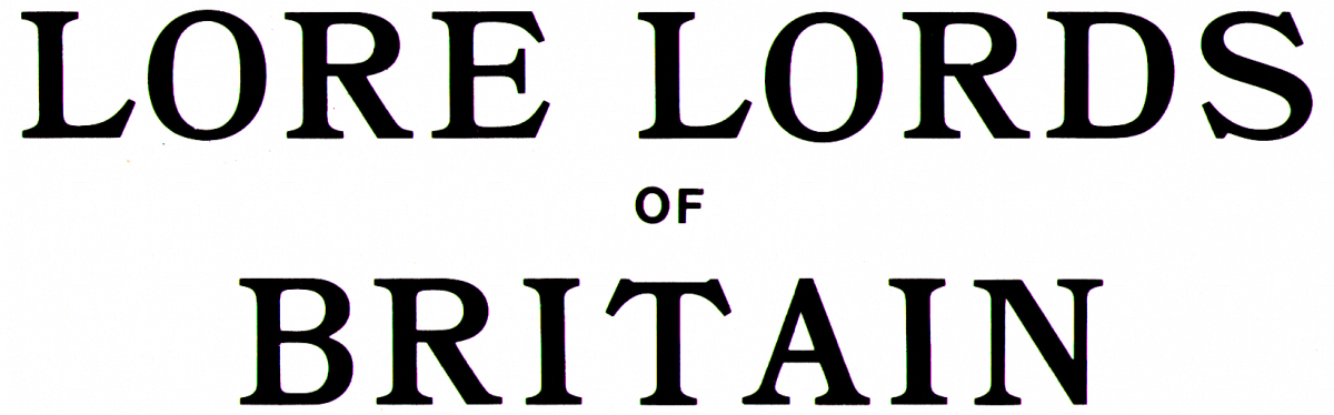 Lore Lords of Britain